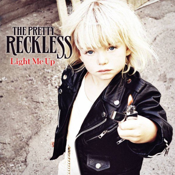 Light Me Up The Pretty Reckless