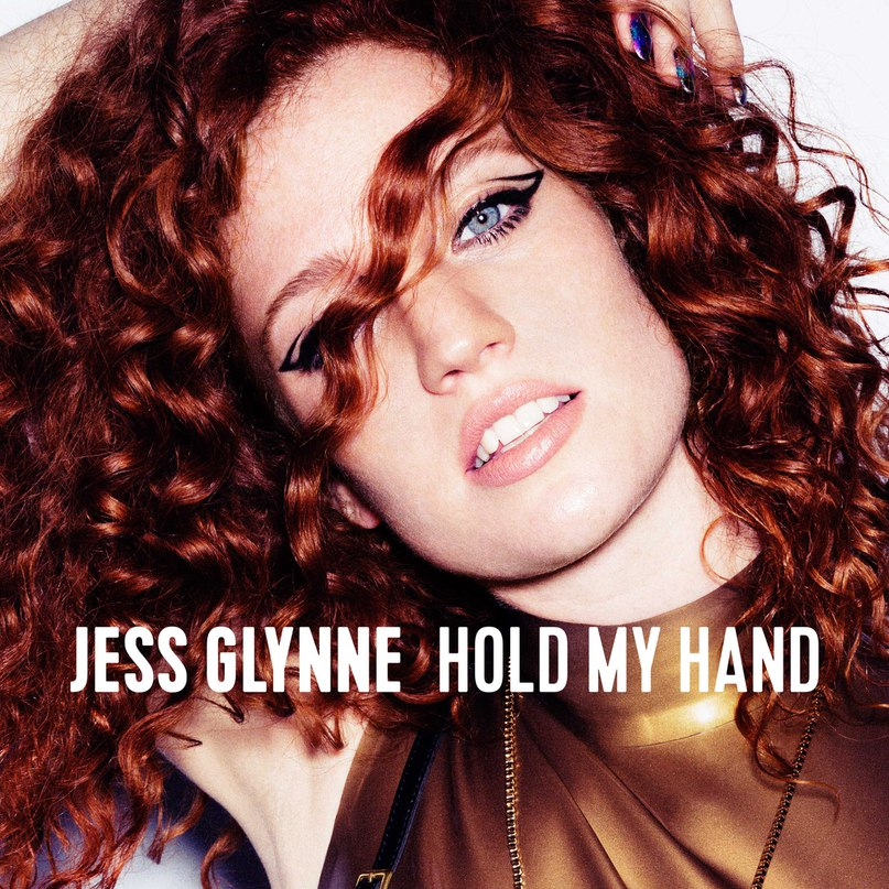 Hold My Hand Jess Glynne